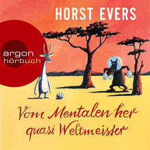 Evers, Vom Mentalen her quasi Weltmeister (Cover)