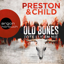 Preston, Old Bones – Tote lügen nie (Cover)