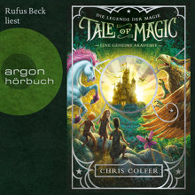 Colfer, Tale of Magic: Die Legende der Magie 1 – Eine geheime Akademie (Cover)