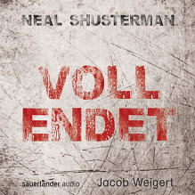 Shusterman, Vollendet (Cover)