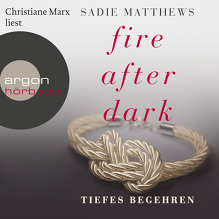 Matthews, Fire after Dark - Tiefes Begehren (Cover)