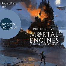 Reeve, Mortal Engines – Der Grüne Sturm (Cover)