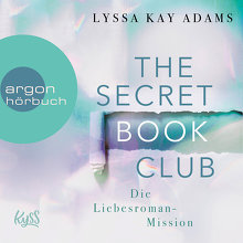 Adams, The Secret Book Club - Die Liebesroman-Mission (Cover)