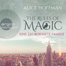Hoffman, The Rules of Magic. Eine zauberhafte Familie (Cover)