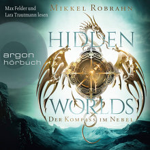 Robrahn, Hidden Worlds – Der Kompass im Nebel (Cover)