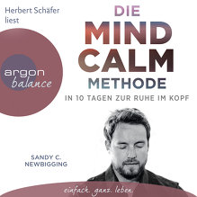 Newbigging, Die Mind Calm Methode (Cover)