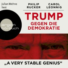 Leonnig, Trump gegen die Demokratie – »A Very Stable Genius« (Cover)